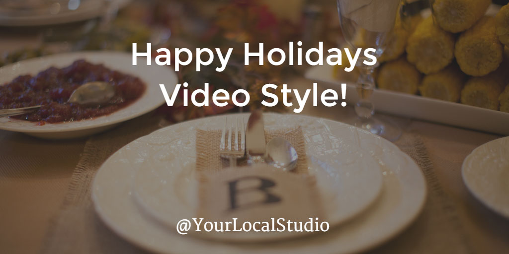 Happy Holidays – Video Style