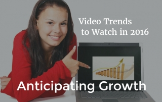 Video-trends-to-watch-in-2016-anticipating-growth