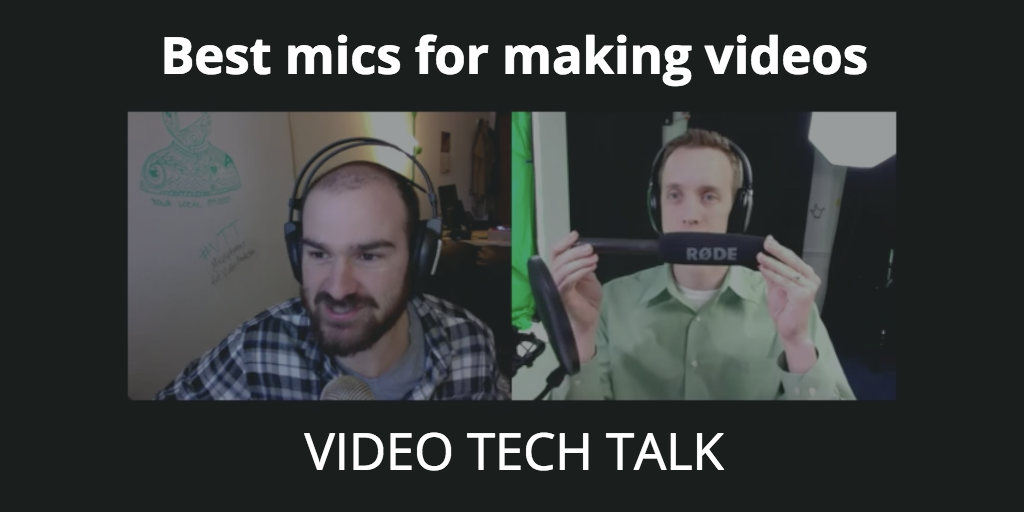 Best microphones for making videos [Video Tech Talk]