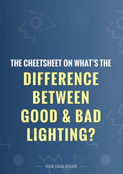 What's The Difference between good and bad lighting
