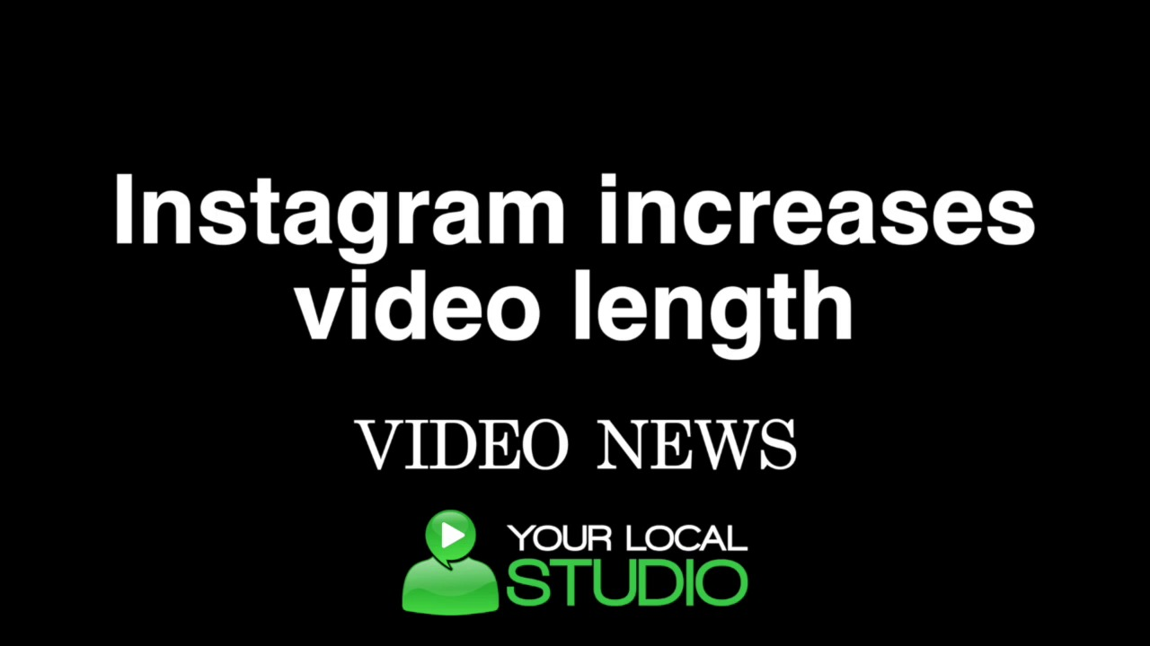 Instagram increases video length [VIDEO NEWS]