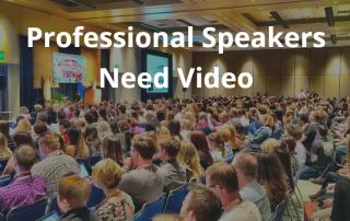 professional speakers need video