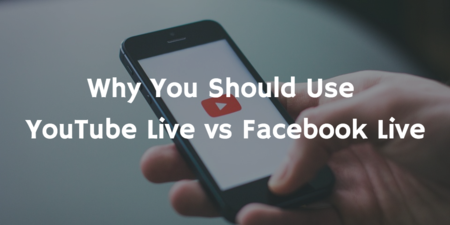 Why You Should Use YouTube Live vs Facebook Live