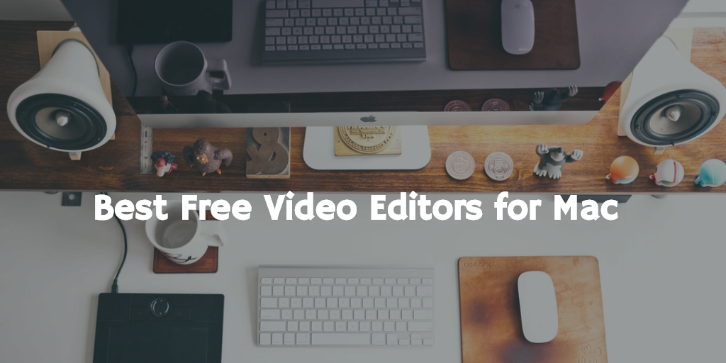 Best free video editors for Mac