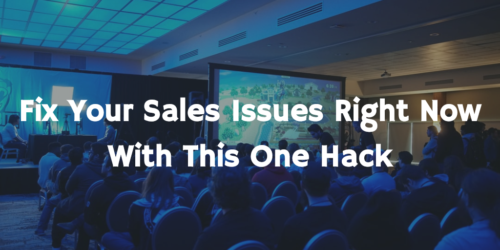 Fix your sales issues right now with this one hack